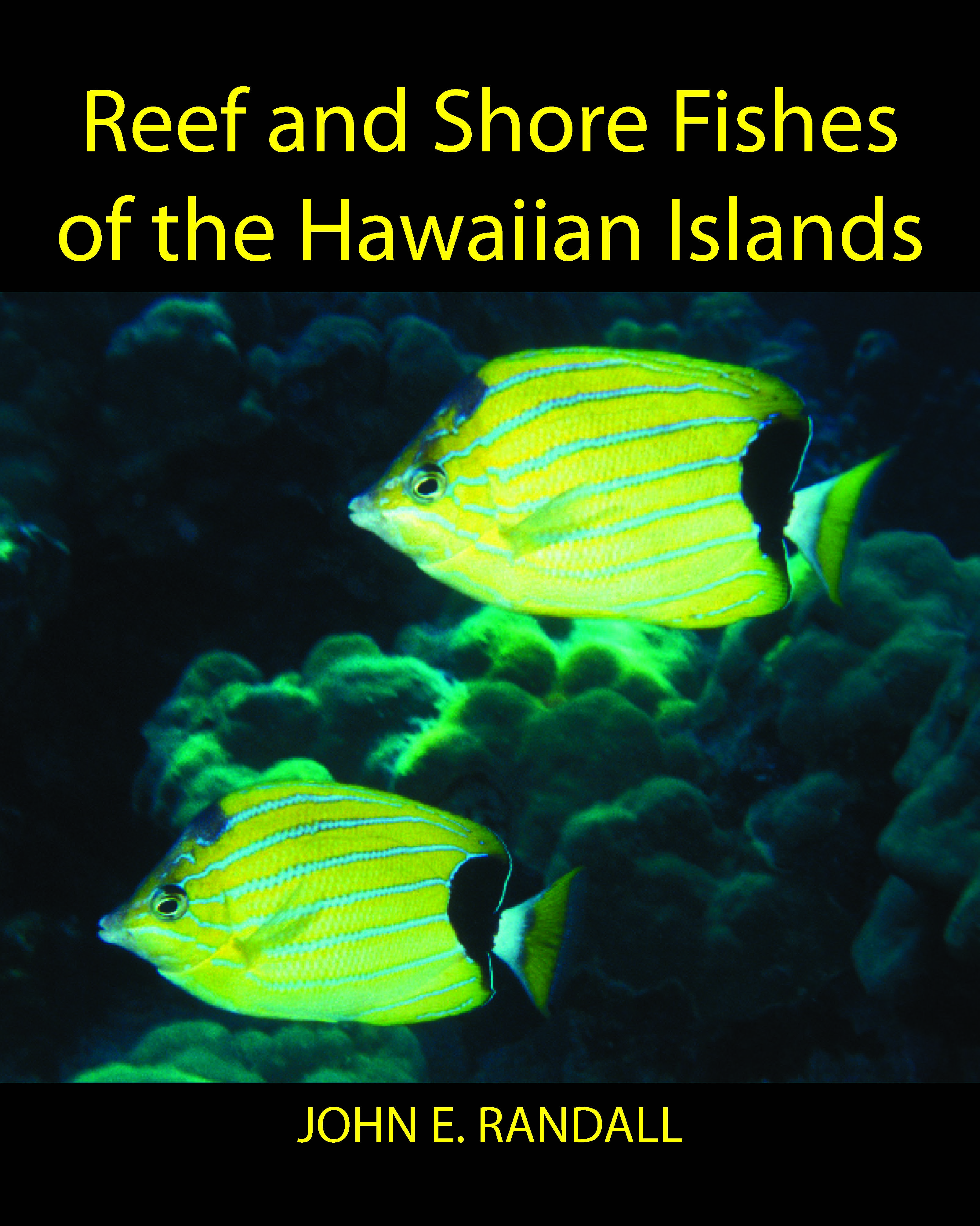 Reef and Shore Fishes of the Hawaiian Islands