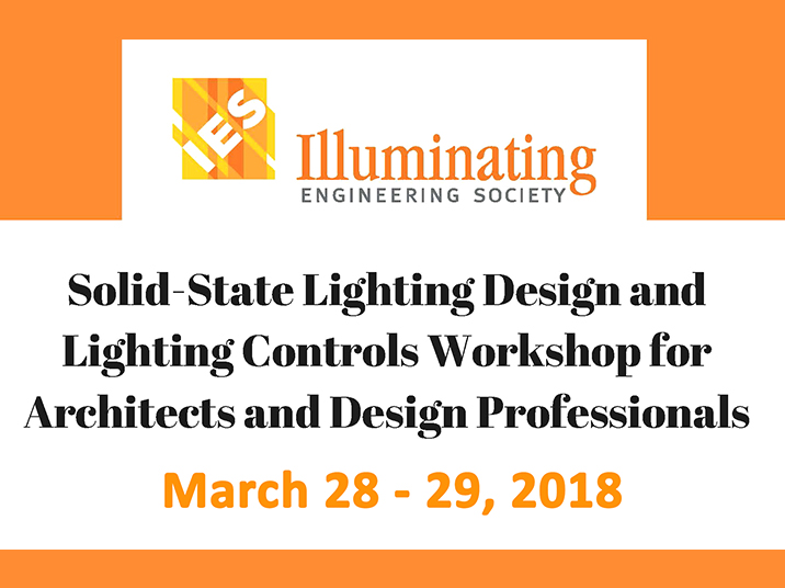 lighting workshop For Architects and Design Professionals March 28-29, 2018