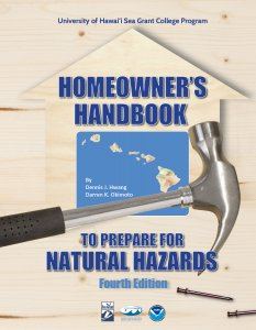 Cover of Homeowner's Handbook to Prepare for Natural Hazards - Fourth edition. Hammar, nails and Hawaiian islands graphic pictured.