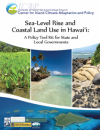 Cover of Sea Level Rise and Coastal Land Use in Hawaii. A collage of 5 hawaii coastal images.