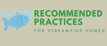 Recommended Practices for Streamside Homes