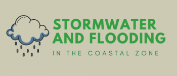 Stormwater and Flooding in the Coastal Zone