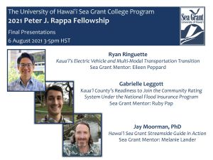August 6, 2021 Presentation: Rappa Fellowship Integrates School of Architecture, Sea Grant, and Hawaii Natural Energy Institute to Address Transportation Electrification